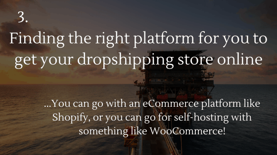 How to Set up a Dropshipping Store: 3. Finding the right platform for you to get your dropshipping store online