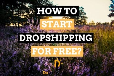 How to Start Dropshipping for Free in 2020? (5 Unusual Tips)