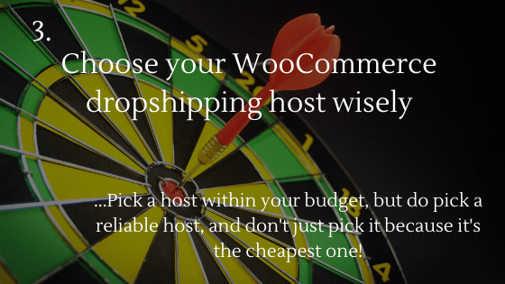 How to Open a WooCommerce Dropshipping Store: Choose your WooCommerce dropshipping host wisely