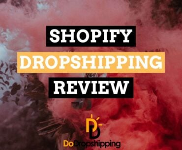 Shopify Dropshipping Review: Easily Create Ecommerce Stores in 2020?