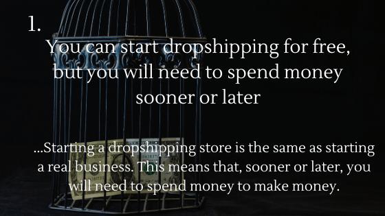 Commencez le dropshipping gratuitement en 2020: 1. Vous pouvez commencer le dropshipping gratuitement, mais tôt ou tard vous devrez dépenser de l'argent