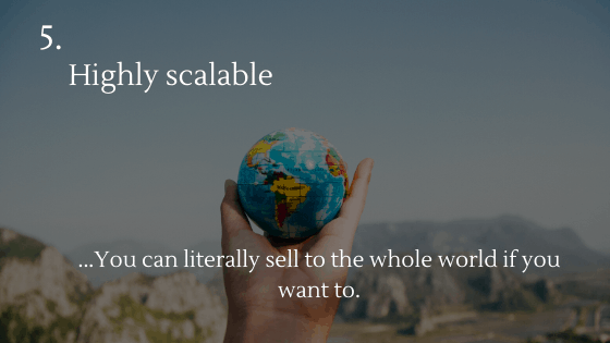 Advantages of Dropshipping: 5. Highly scalable