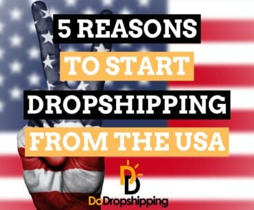 5 Reasons to Start Dropshipping Products From the USA in 2020