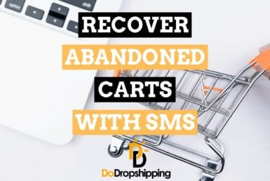 Recover 10x More Abandoned Carts With SMS Marketing