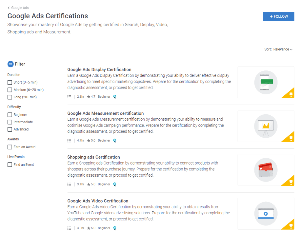 You can also get certifications here. This is an example of the Google Ads Certifications