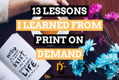 13 Lessons I Learned From My Print on Demand Business in 2021