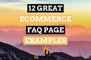 12 Great Ecommerce FAQ Page Examples in 2020