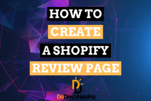 How to Create a Unique Shopify Review Page? (+ 8 Examples)