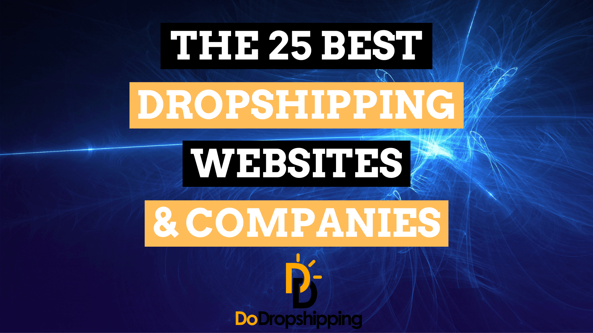 The 25 Best Dropshipping Websites & Companies for Your Store in 2021