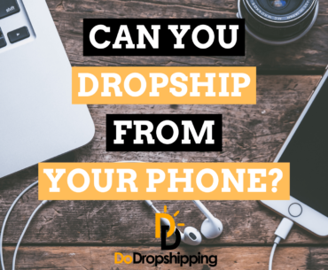 Can You Dropship From Your Phone in 2020?