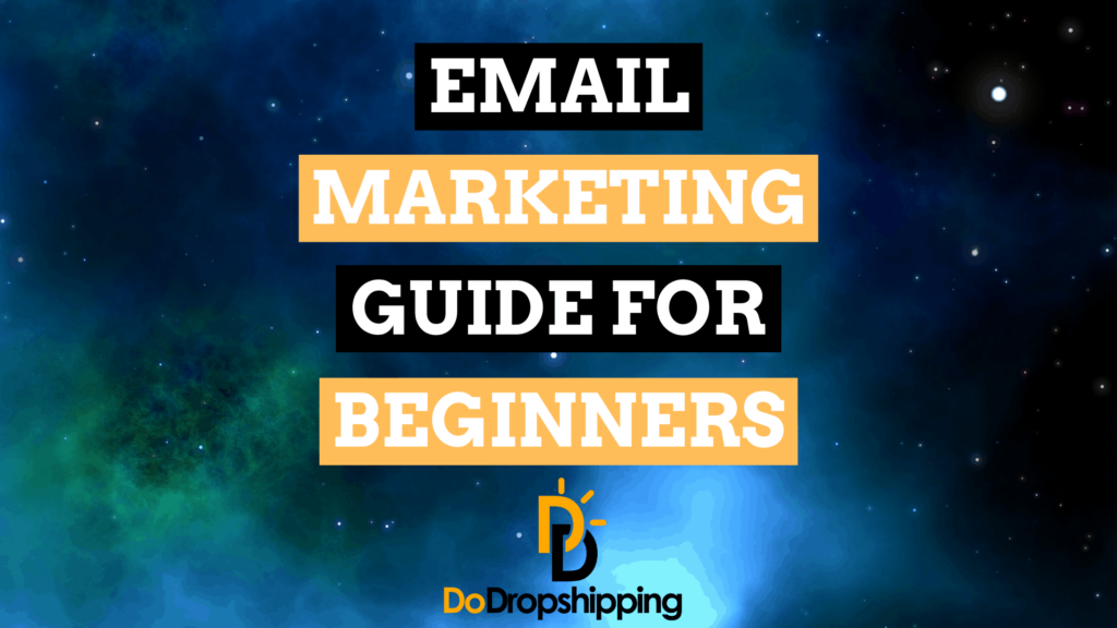 email marketing for beginners do dropshipping