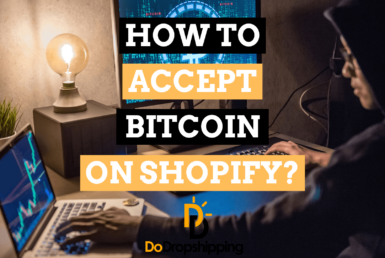 How To Accept Bitcoin (& Other Crypto Payments) on Shopify?
