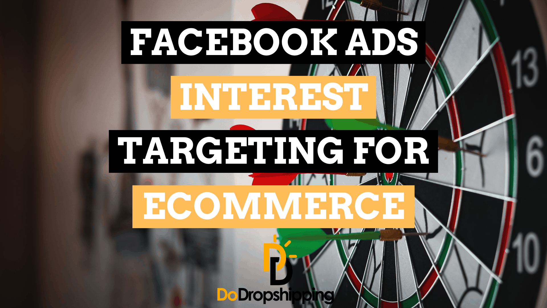 Facebook Ads Interest Targeting for Ecommerce: An Easy Guide