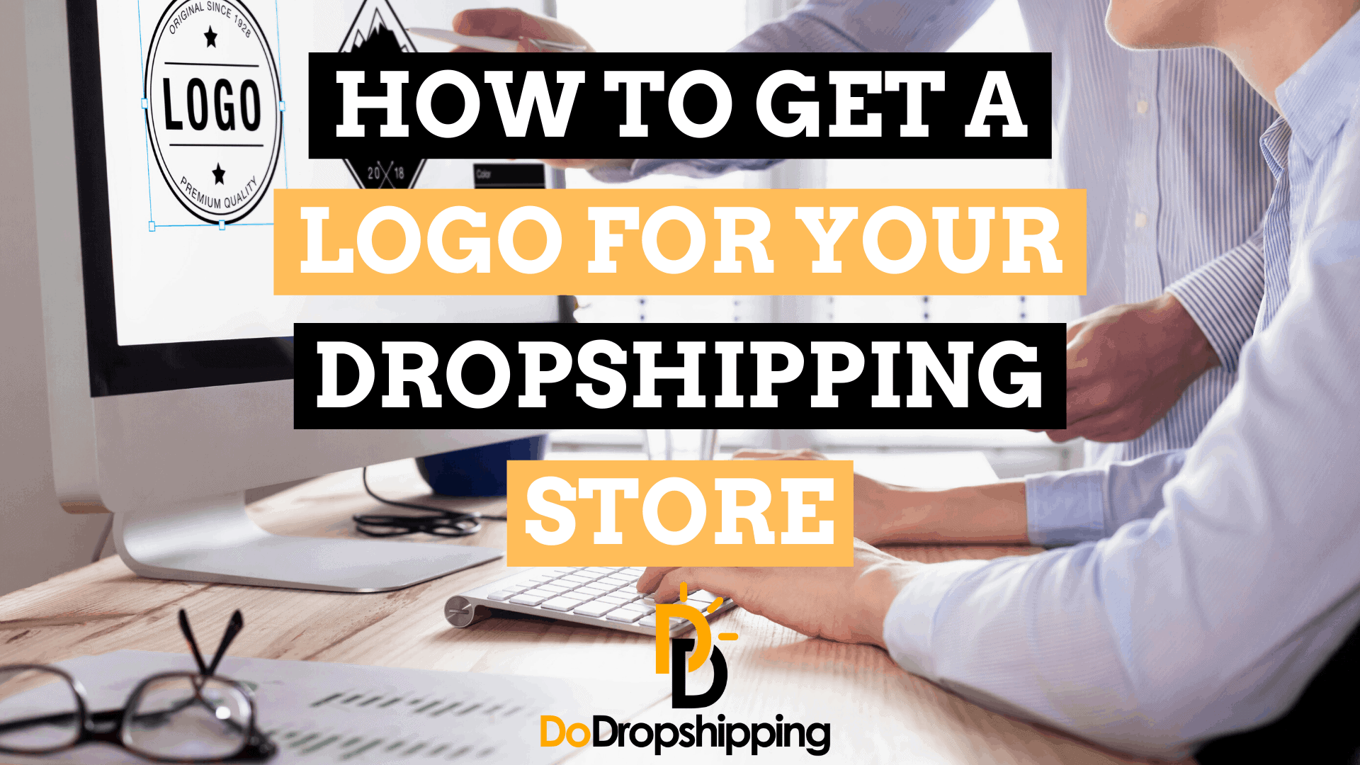 How to Get a Logo for Your Dropshipping Store? (5 Options)