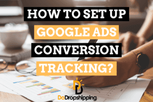 How to Set up Google Advertising Conversion Tracking on Shopify?