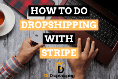 Dropshipping With Stripe: Everything You Need To Know
