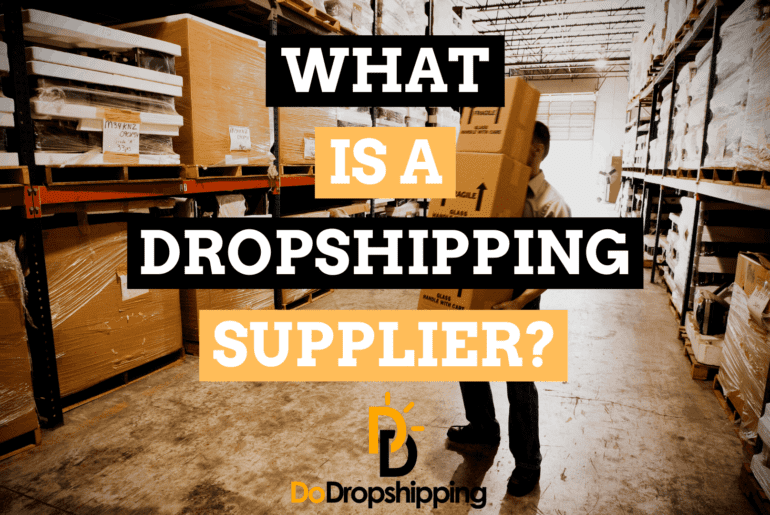 What is a Dropshipping Supplier? (+ 10 Supplier Examples)