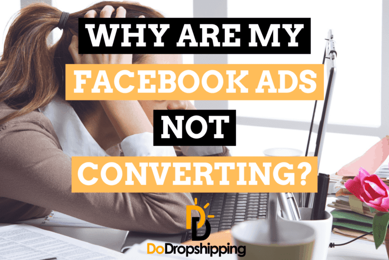 Why Are My Facebook Ads Not Converting? 11 Tips to Fix It!