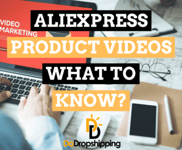 AliExpress Product Videos for Dropshipping: What to Know? (Can You Use Them?)