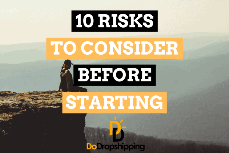 10 Dropshipping Risks to Consider Before Starting Your Store