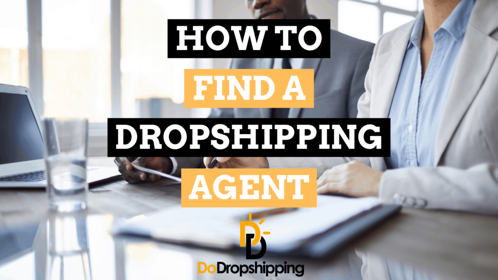 How to Find a High-Quality Private Dropshipping Agent (5 Tips)