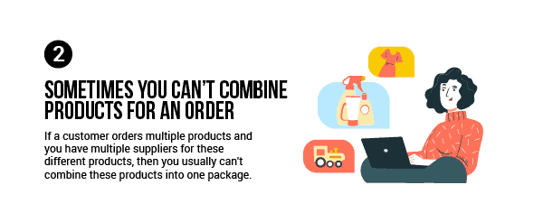 If you have multiple suppliers, then you can usually not combine these products in one package