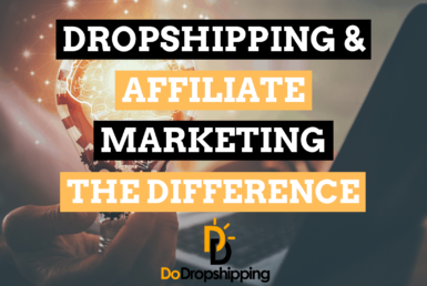 Dropshipping vs. Affiliate Marketing: What's the Difference?