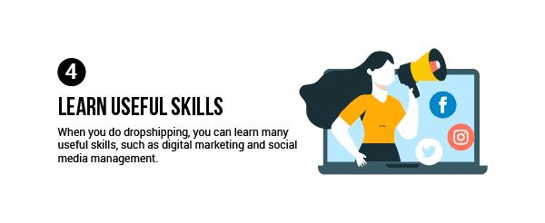 Dropshipping advantage: Learn useful skills