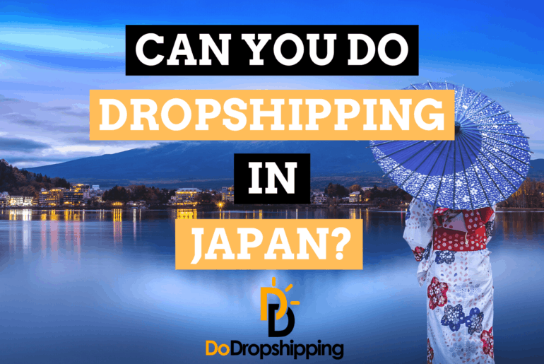 Can You Do Dropshipping in Japan? (We Have the Answer!)