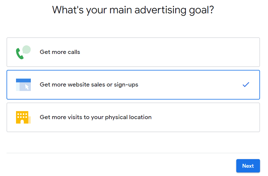 Google asks what your advertising goals are