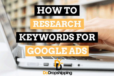 Google Ads Keyword Research for Ecommerce Stores (Learn How)
