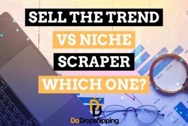 Sell The Trend vs Niche Scraper: Which One to Pick?