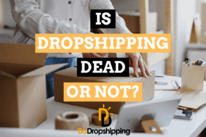 Is Dropshipping Dead? (And What About AliExpress?)