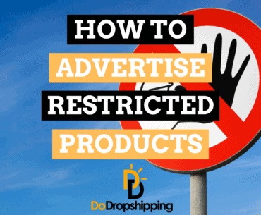 How to Advertise Restricted Products: 4 Great Tips